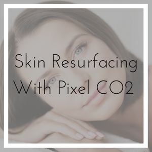 Skin Resurfacing, NV